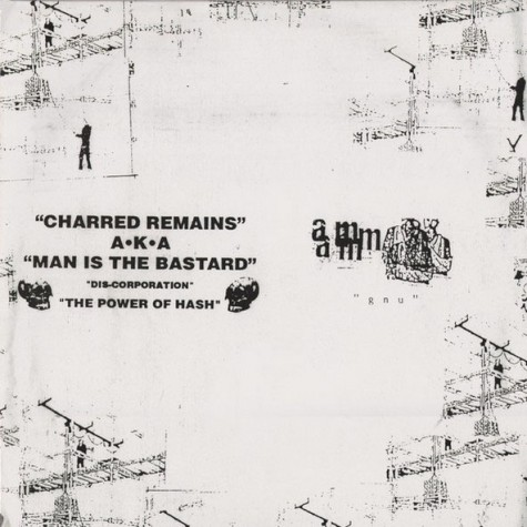 Aunt Mary / Charred Remains A.K.A. Man Is The Bastard ‎– Split 10""