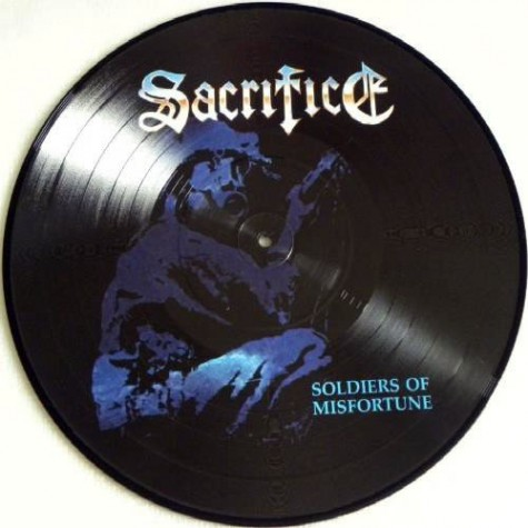 Sacrifice - Soldiers Of Misfortune (Picture Disc) LP