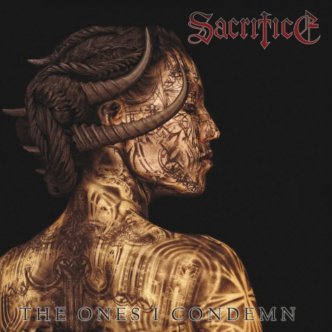 Sacrifice - The Ones I Condemn LP