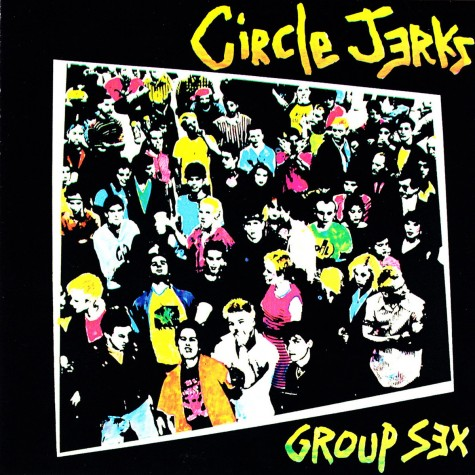 Circle Jerks - Group Sex LP
