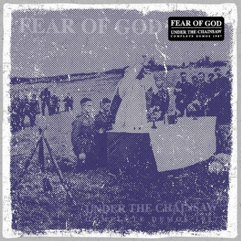 Fear Of God ‎- Under The Chainsaw - Complete Demos 1987 LP