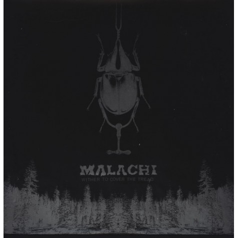 Malachi - Wither to Cover the Tread LP