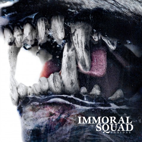 """Immoral Squad - Canidae 7"""""""
