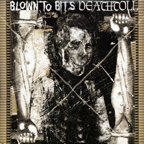 Blown To Bits / Deathtoll - CD
