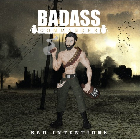 Badass Commander - Bad Intentions CD