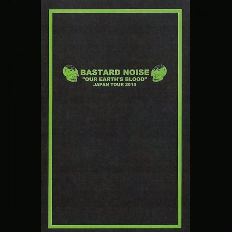 Bastard Noise - Our Earth's Blood Japan Tour 2015 TAPE