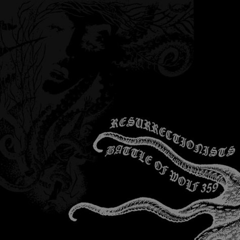 Resurrectionists / Battle Of Wolf 359 - Split 10""