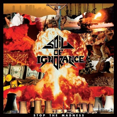 "Soil Of Ignorance - Stop The Madness 10"" (Pre-Order)"