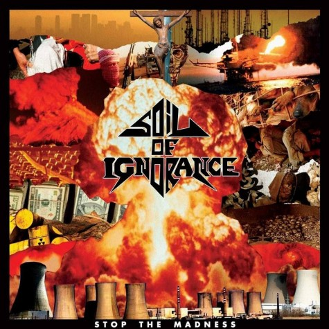 Soil Of Ignorance - Stop The Madness 10""