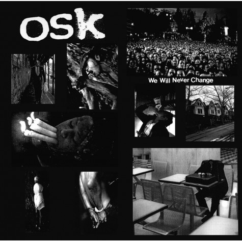 OSK - We Will Never Change 10""