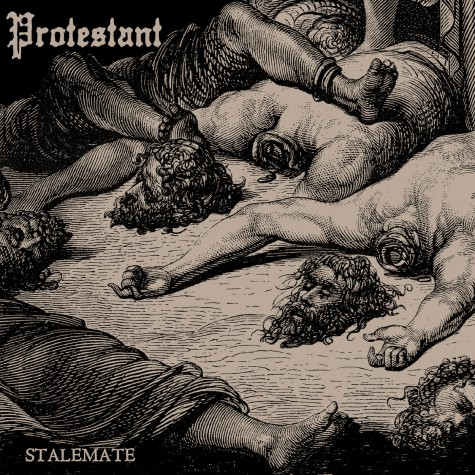 """Protestant - Stalemate 10"""""""