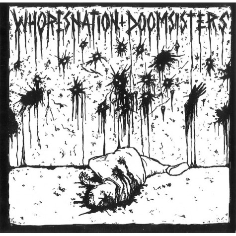 Whoresnation / Doomsisters - Split 10""