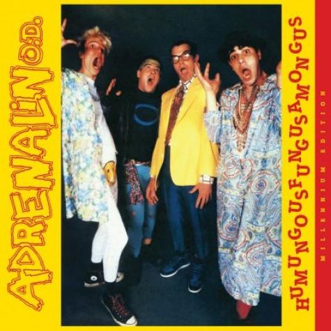 Adrenalin O.D. - Humungousfungusamongus LP