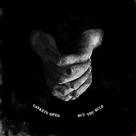 Caskets Open - But You Rule LP