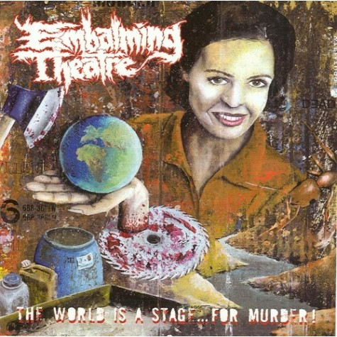 Embalming Theatre - The World Is A Stage For Murder LP