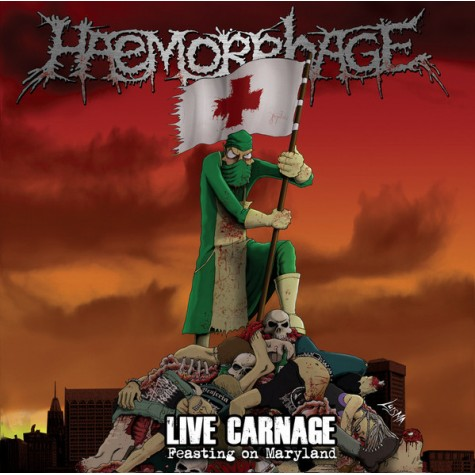 Haemorrhage ‎- Live Carnage: Feasting On Maryland LP