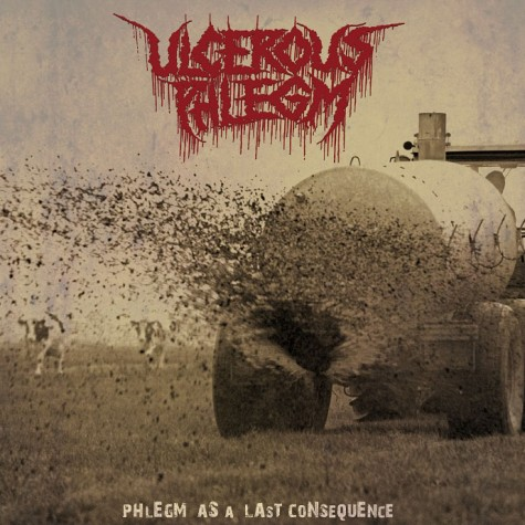 Ulcerous Phelgm - Phlegm As A Last Consequence LP