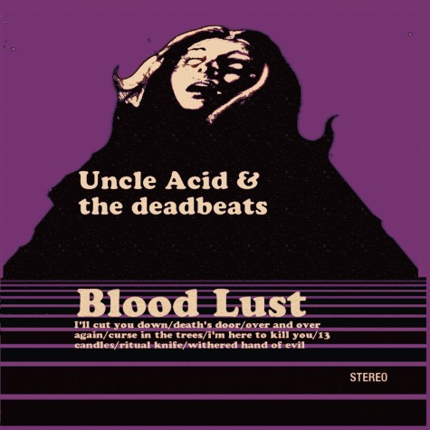 Uncle Acid And The deadbeats - Bloodlust LP
