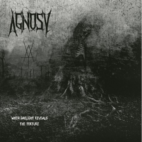 Agnosy - When Daylight Revels the Torture LP