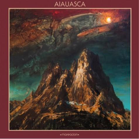Aiauasca - Mareacion LP (pre orders)