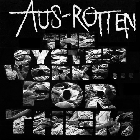 Aus-Rotten - The System Works... For Them LP