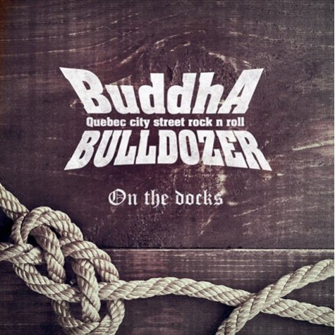 Buddha Bulldozer - On the Docks LP