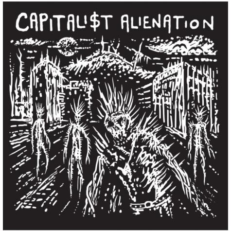 Capitalist Alienation - Discography LP
