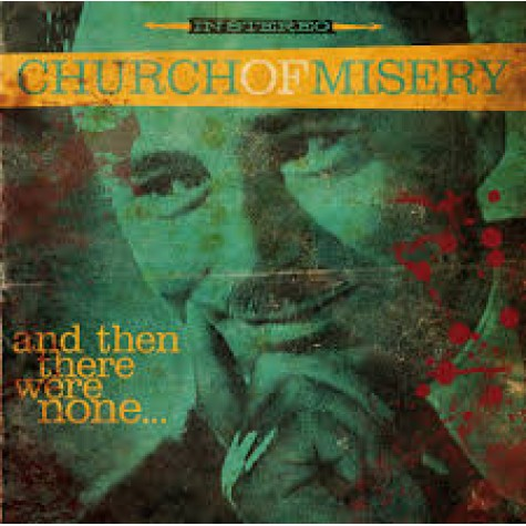 Church Of Misery - And Then They Were Gone LP