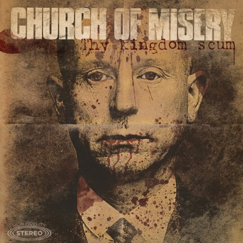 Church of Misery - Thy Kingdom Scum 2lp