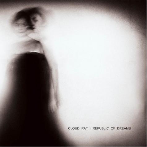 Cloud Rat / Republic Of Dream split LP