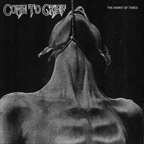 Come To Grief - The Worst Of Times 12""