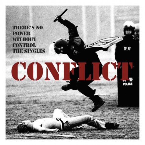Conflict - There is no power without Control -the singles LP