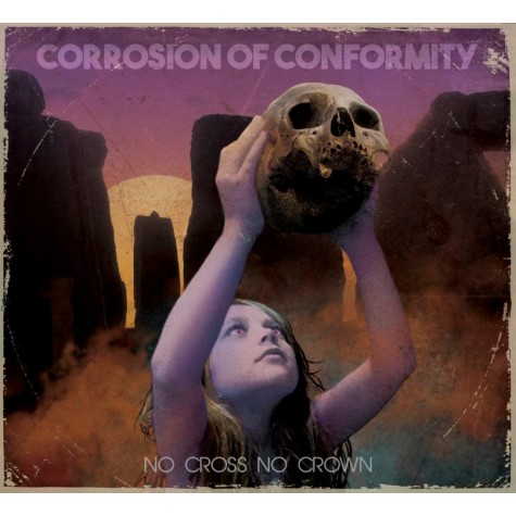Corrosion of Conformity - No Cross No Crown LP