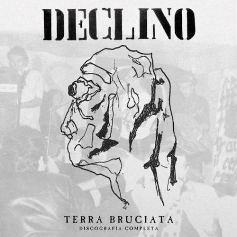 Declino - Terra Bruciata - Discografia Completa 2xLP