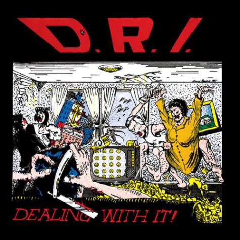 D.R.I. ‎- Dealing With It LP