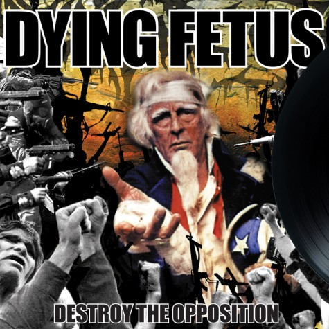 Dying Fetus - Destroy The Opposition LP
