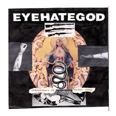 EyeHateGod - Confederacy Of Ruined Lives LP