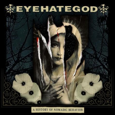 Eyehategod - A History Nomadic Behavior LP