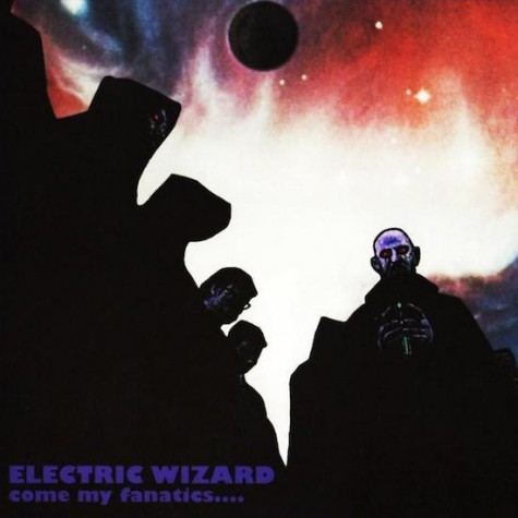 Electric Wizard - Come my Fanatics DLP