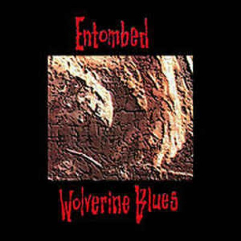 Entombed - Wolverine Blues lp