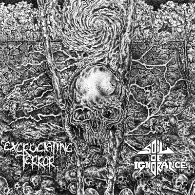 Excruciating Terror / Soil Of Ignorance ‎- split 12""