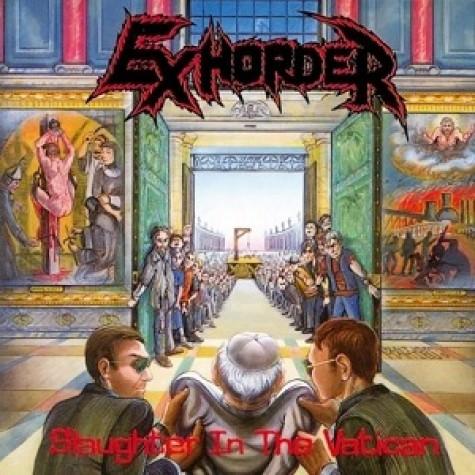 Exhorder - Slaughter In The Vatican LP