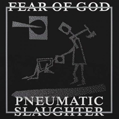 Fear Of God ‎- Pneumatic Slaughter - Extended LP