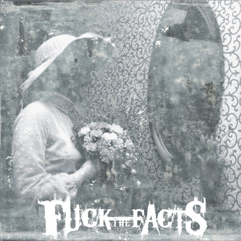 Fuck The Facts - Pleine Noirceur LP
