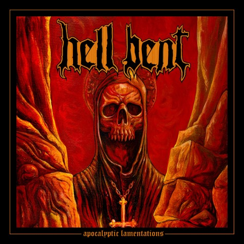 Hell Bent - Apocalyptic Lamentations LP