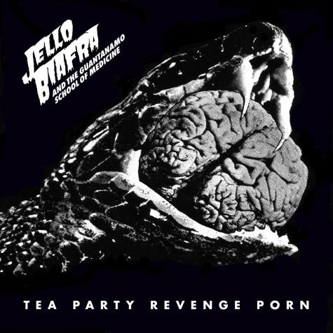 Jello Biafra and the Guantanamo School Of Medicine - Tea Party Revenge Porn LP