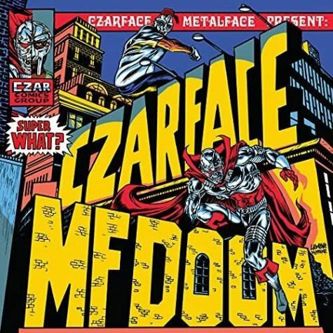Czarface, MF Doom - Super What? LP