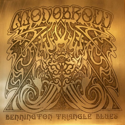 Monobrow - Bennington Triangle Blues LP