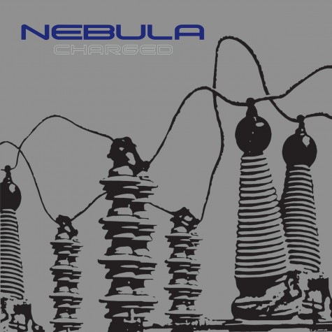 Nebula - Charged LP