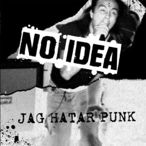 No Idea - Jag Hatar Punk LP
